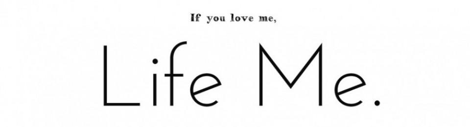 The Life Me Blog
