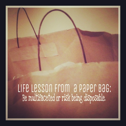 Life Lesson From a Paper Bag